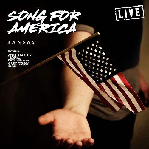 Song For America (Live) de Kansas