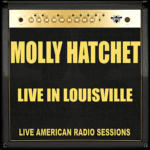 Live in Louisville (Live) de Molly Hatchet