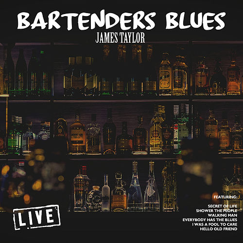 Bartenders Blues (Live) de James Taylor