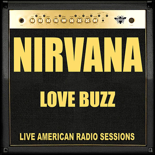 Love Buzz (Live) de Nirvana
