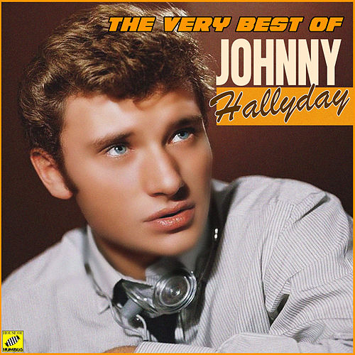 The Very Best of Johnny Hallyday von Johnny Hallyday