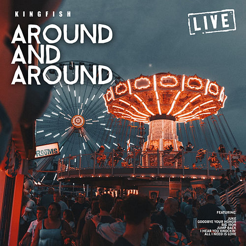Around And Around (Live) by Kingfish