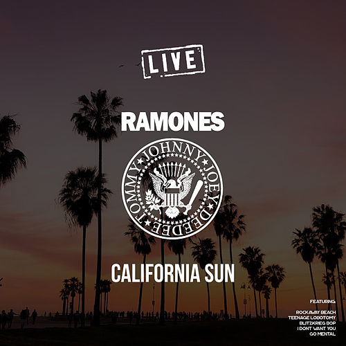 California Sun (Live) by The Ramones