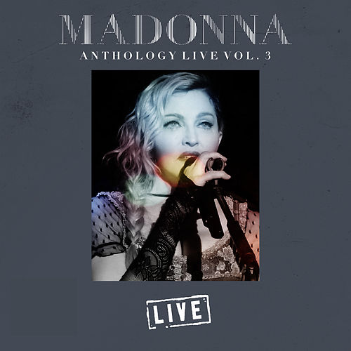 Madonna Anthology Live Vol. 3 (Live) von Madonna