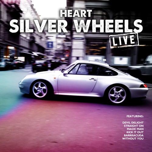 Silver Wheels (Live) von Heart