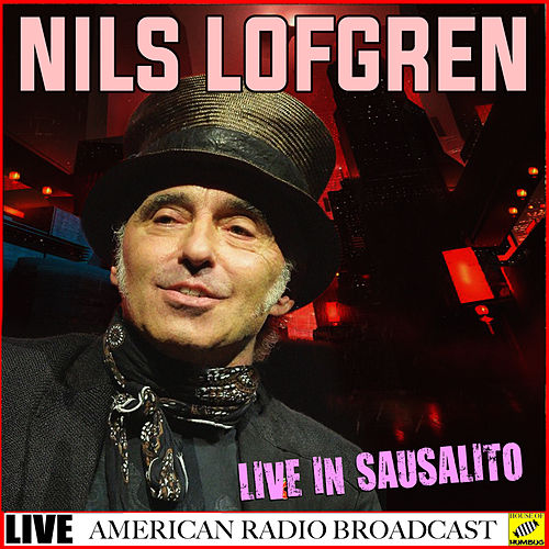 The Sun Hasn't Set (Live) de Nils Lofgren