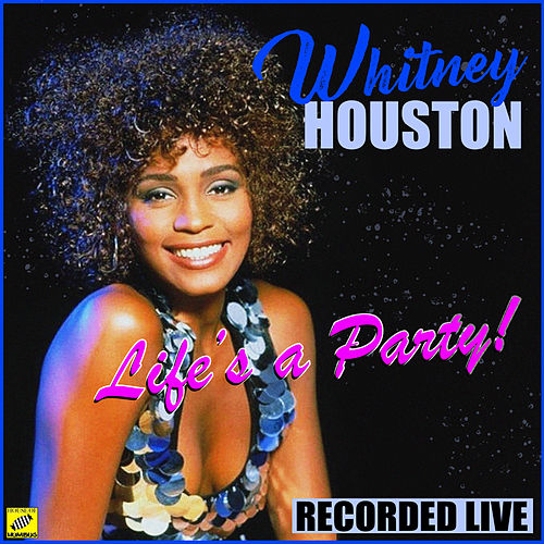 Life's A Party di Whitney Houston