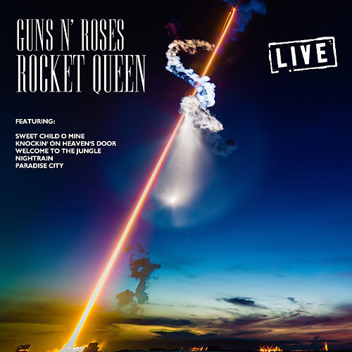 Rocket Queen (Live) de Guns N' Roses