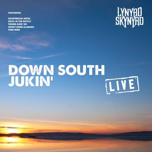 Down South Jukin' by Lynyrd Skynyrd