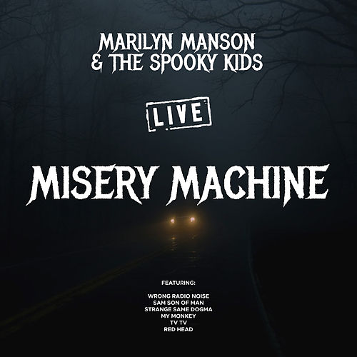 Misery Machine (Live) de Marilyn Manson