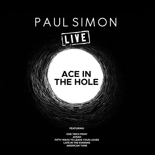 Ace In The Hole (Live) by Paul Simon