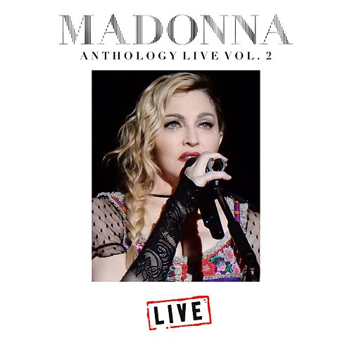 Madonna Anthology Live Vol. 2 (Live) de Madonna
