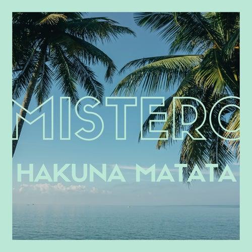 Hakuna Matata von Mister O.