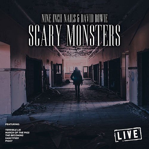 Scary Monsters (Live) von Nine Inch Nails
