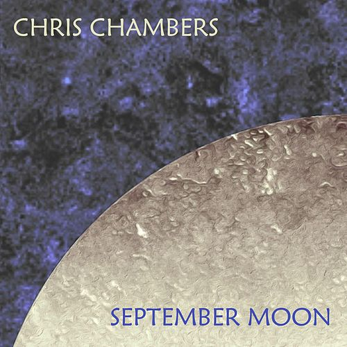September Moon by Chris Chambers