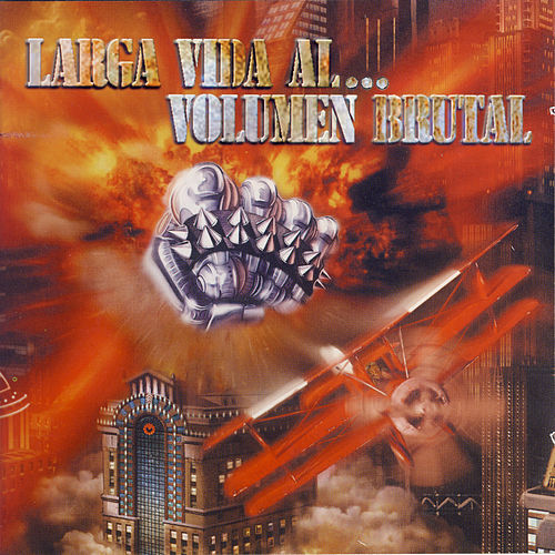 Larga vida al... Volumen brutal von Various Artists