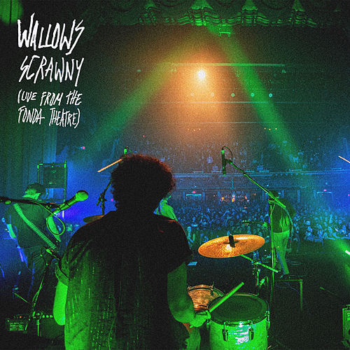 Scrawny (Live from The Fonda Theatre) by Wallows