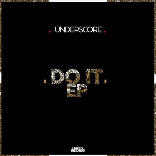 Do It - Single by Underscore