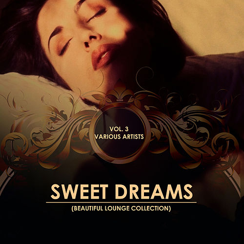 Sweet Dreams (Beautiful Lounge Collection), Vol. 3 - EP de Various Artists