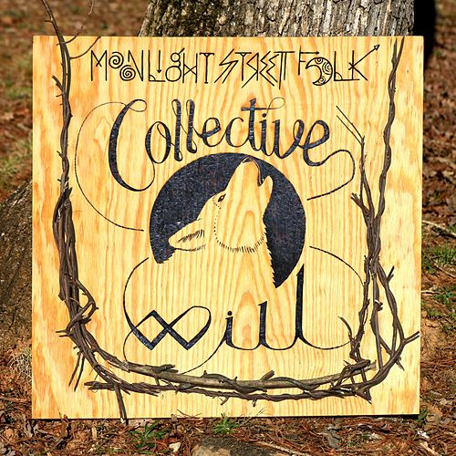 Collective Will by Moonlight Street Folk
