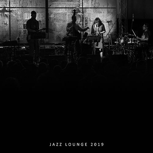 Jazz Lounge 2019: Relaxing Piano Music, Relax After Work, Relaxing Vibes von Acoustic Hits