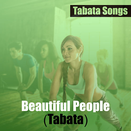 Beautiful People (Tabata) de Tabata Songs