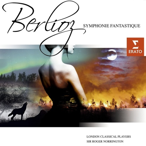 Berlioz : Symphonie Fantastique by Roger Norrington
