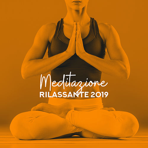 Meditazione rilassante 2019 de Nature Sound Collection