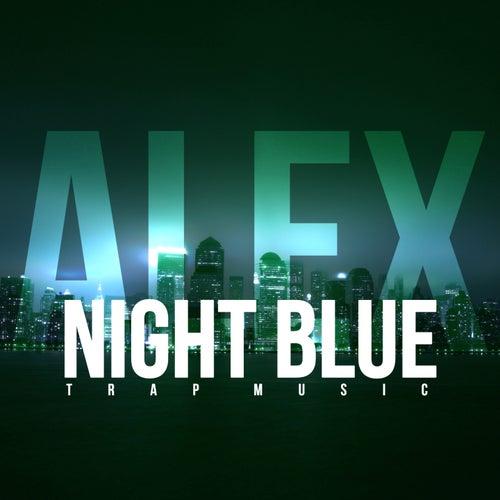 Night Blue (Trap Music) von Alex
