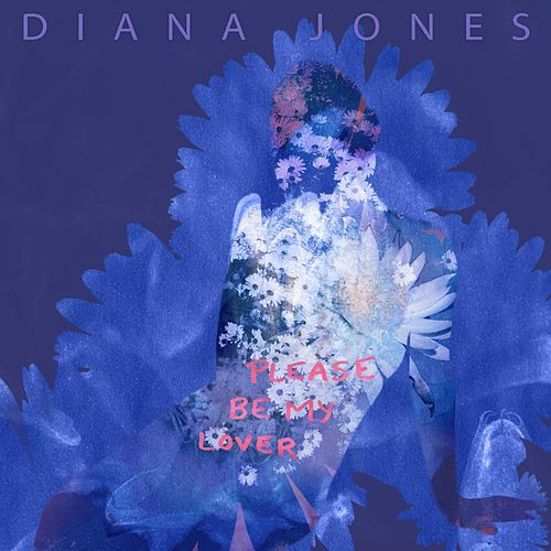 Please, Be My Lover de Diana Jones