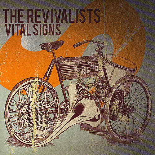 Vital Signs by The Revivalists
