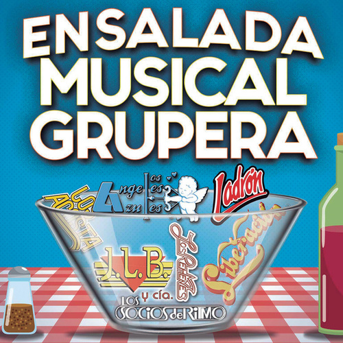 Ensalada Musical Grupera de Various Artists