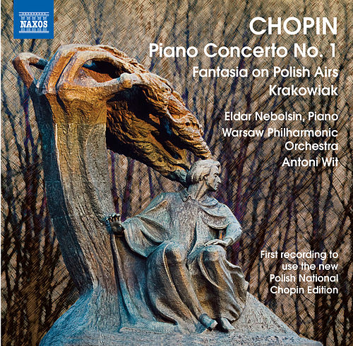 Chopin, F.: Piano Concerto No. 1 / Fantasy on Polish Airs / Rondo a la krakowiak by Antoni Wit