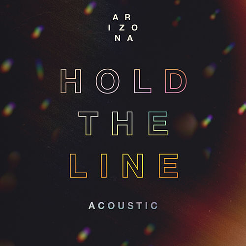 Hold The Line (Acoustic) de A R I Z O N A