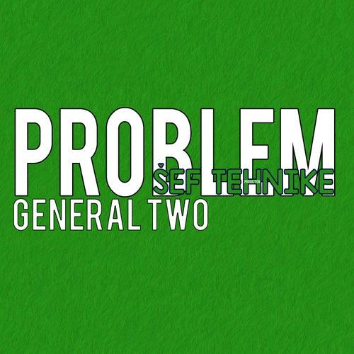Problem de General Two