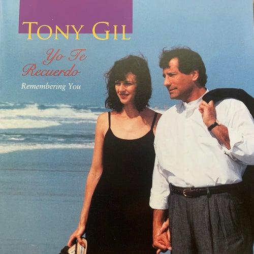 Yo Te Recuerdo von Tony Gil