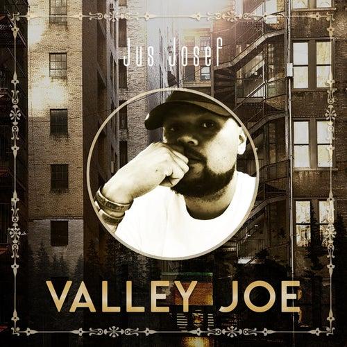 Valley Joe de Jus Josef