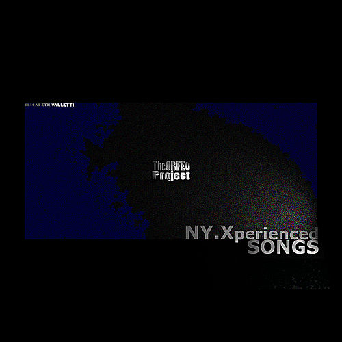 NY.Xperienced-SONGS by Elisabeth Valletti