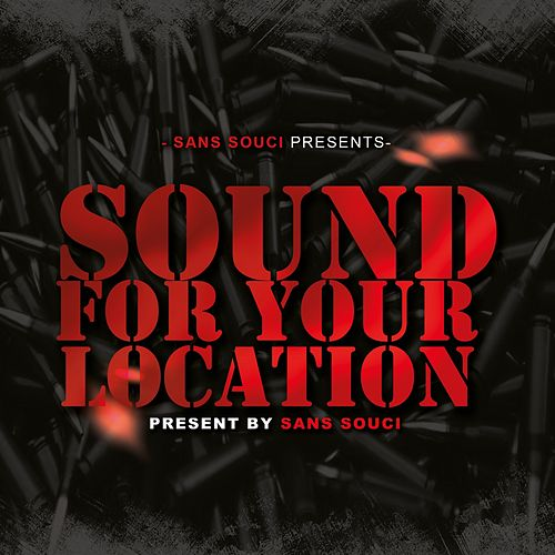 Sound For Your Location von Sans Souci
