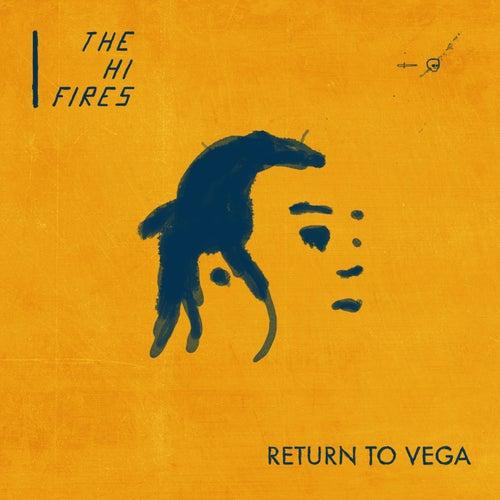 Return To Vega von The Hi-Fires
