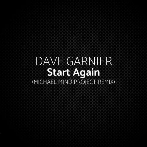 Start Again (Michael Mind Project Remix) von Dave Garnier