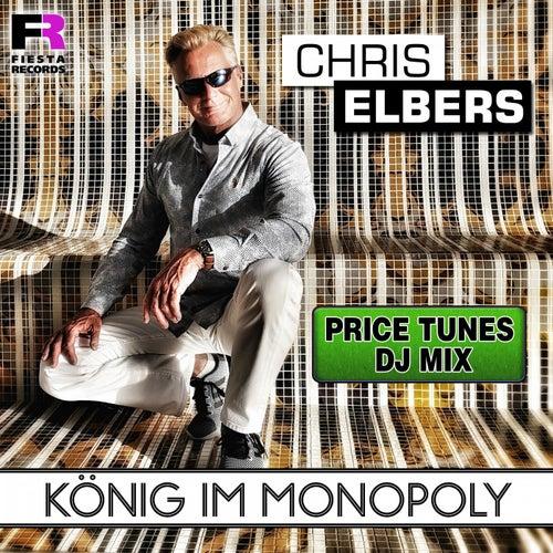 König im Monopoly (Price Tunes DJ Mix) von Chris Elbers