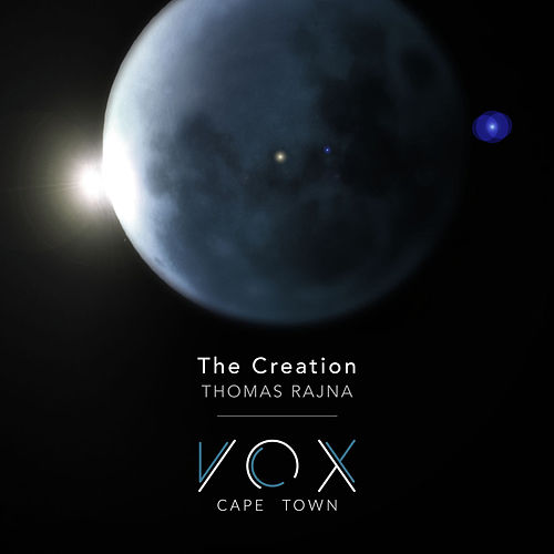The Creation - Thomas Rajna by VOX Cape Town