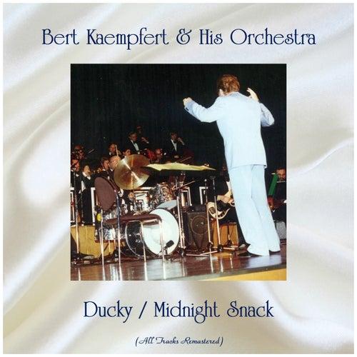 Ducky / Midnight Snack (Remastered 2019) de Bert Kaempfert