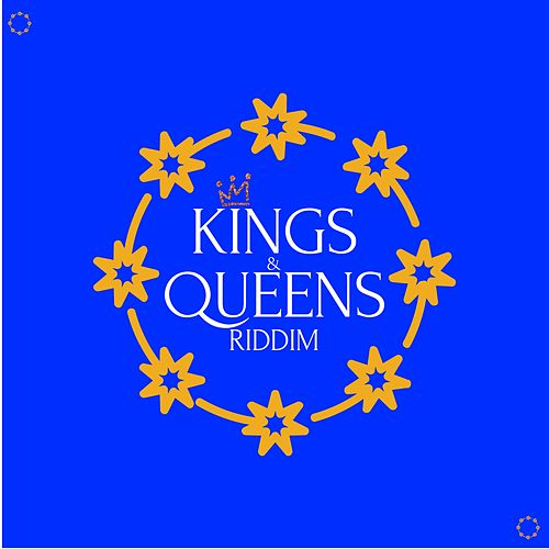 Kings & Queens Riddim by Various Artists