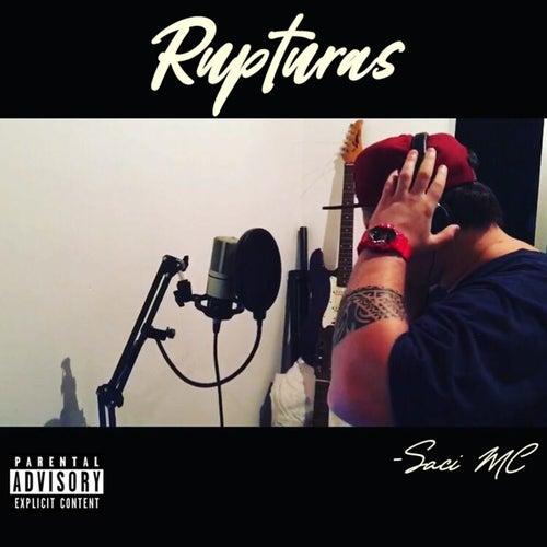 Rupturas by Saci Flowclóricos