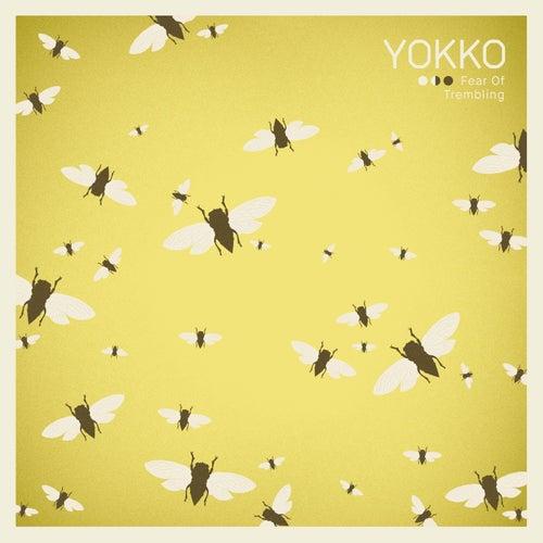 Fear Of Trembling by Yokko