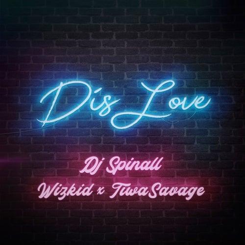 Dis Love van DJ Spinall