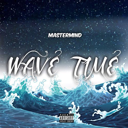 Wave Time by Mastermind