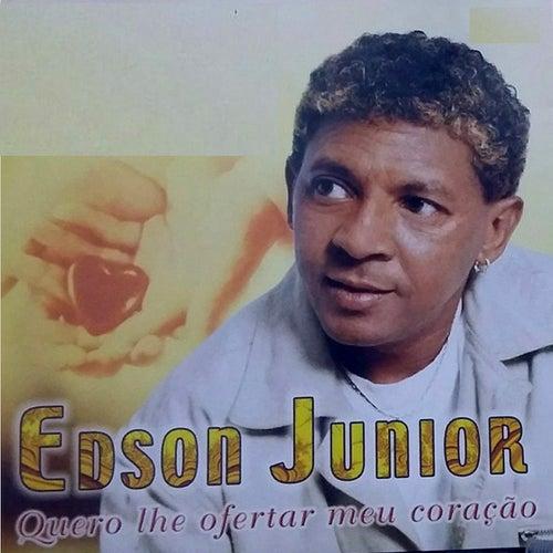 Quero Lhe Ofertar Meu Coração de Edson Junior